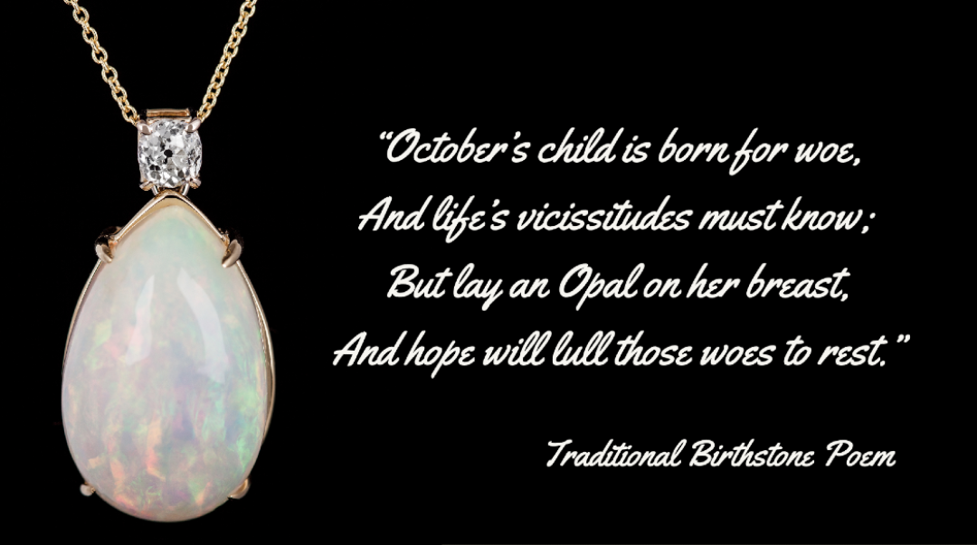 If You Were Lucky Enough to be Born in October, Your Birthstone is Opal (and Tourmaline)